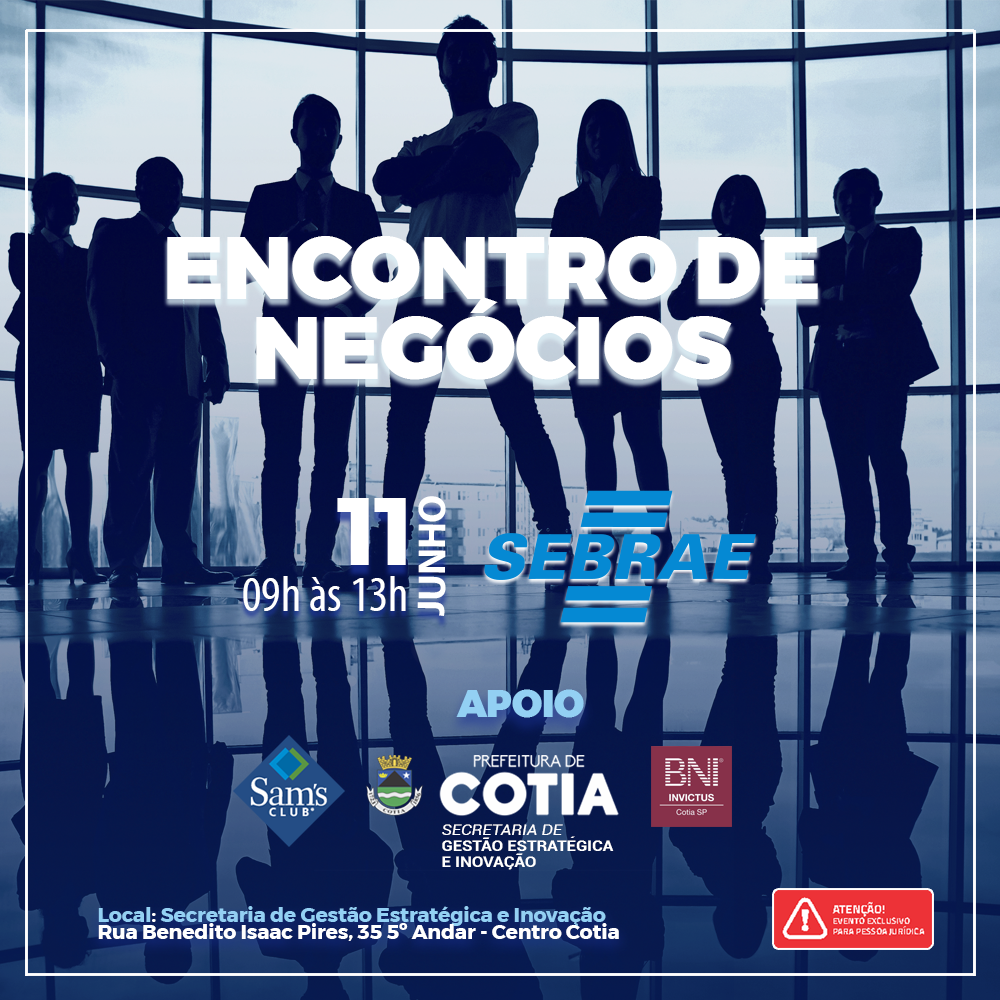 Prefeitura de Cotia e Sebrae reúnem empresários da região em 'Encontro de Negócios'